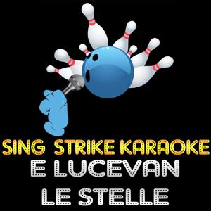 E Lucevan Le Stelle (Karaoke Version) (Originally Performed By Andrea Bocelli)