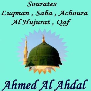Sourates Luqman , Saba , Achoura , Al Hujurat , Qaf (Quran)