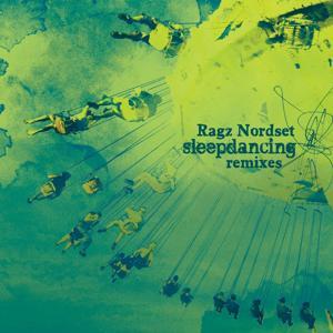 Sleepdancing Remixes, Pt. 1