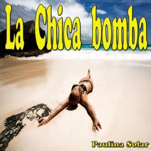 La Chica Bomba (Remix)