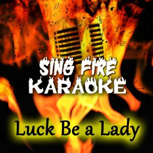 Luck Be a Lady (Karaoke Version) (Originally Performed By Frank Sinatra)