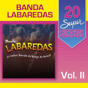 20 Super Sucessos: Banda Labaredas, Vol. 2