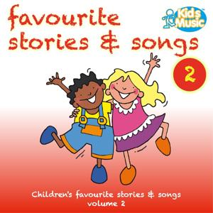 Favourite Stories and Songs Volume 2