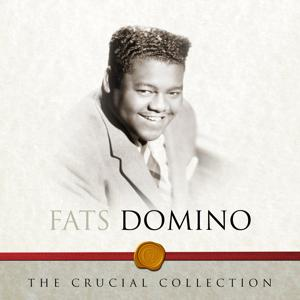 The Crucial Collection - Fats Domino