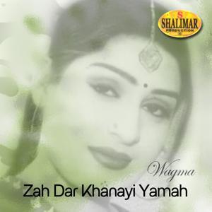 Zah Dar Khanayi Yamah