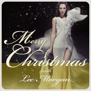 Merry Christmas with Lee Morgan [Remastered]