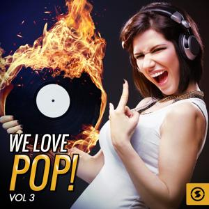 We Love Pop!, Vol. 3
