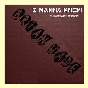 I Wanna Know (Speak Life)