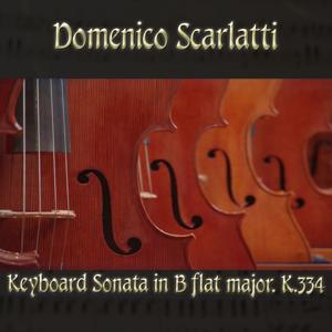 Domenico Scarlatti: Keyboard Sonata in B flat major, K.334