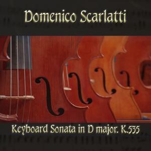 Domenico Scarlatti: Keyboard Sonata in D major, K.535