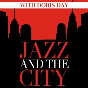 Jazz and the City with Doris Day