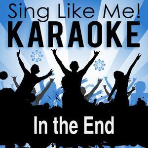 In the End (Karaoke Version)
