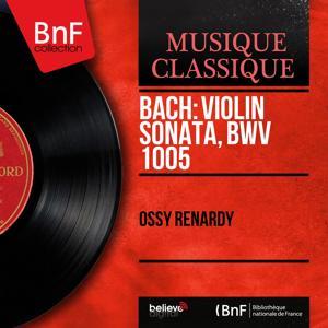Bach: Violin Sonata, BWV 1005 (Mono Version)