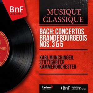 Bach: Concertos brandebourgeois Nos. 3 & 5 (Mono Version)