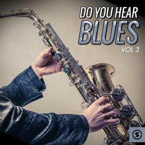 Do You Hear Blues, Vol. 3
