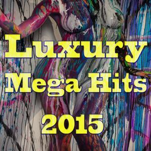 Luxury Mega Hits 2015