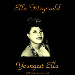 Youngest Ella (Remastered 2015)