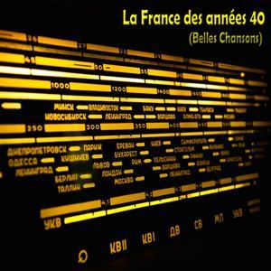 La france des années 40 (Belles chansons)