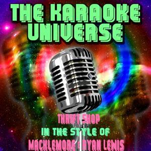Thrift Shop (Karaoke Version) [in the Style of Macklemore & Ryan Lewis]