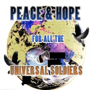 Peace & Hope (For All The)