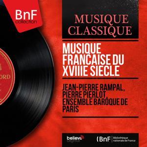 Musique française du XVIIIe siècle (Stereo Version)
