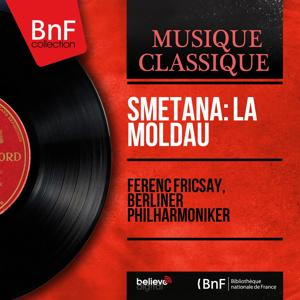Smetana: La Moldau (Stereo Version)