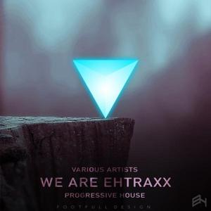 We Are Ehtraxx - Progressive House