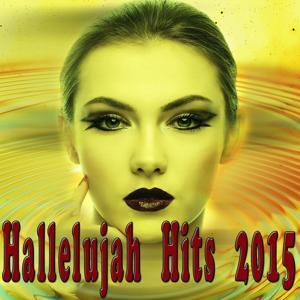 Hallelujah Hits 2015