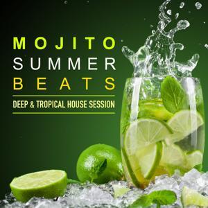 Mojito Summer Beats (Deep & Tropical House Session)