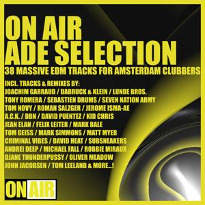 On Air ADE Selection (37 Massive EDM Tracks for Amsterdam Clubbers)