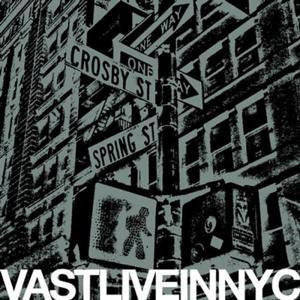 Vast Live in New York City