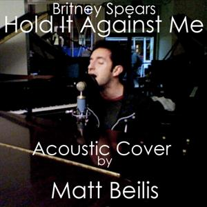 Hold It Against Me - Britney Spears (Acoustic Cover)