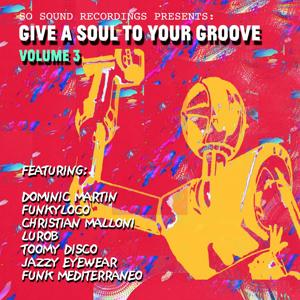 Give a Soul to Your Groove, Vol. 3