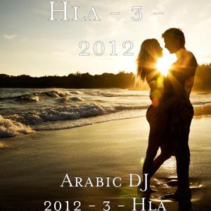 Arabic DJ 2012 - 3 - Hla