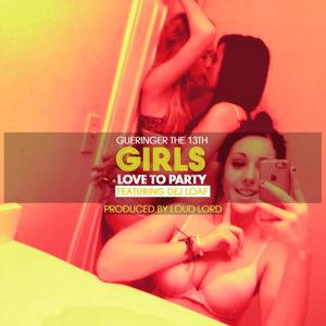 Girls Love to Party (feat. Dej Loaf)