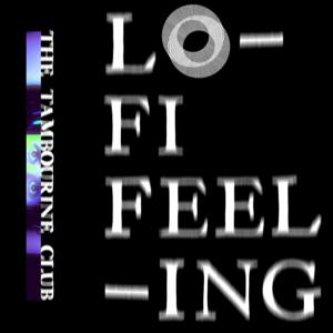 Lo-Fi Feeling