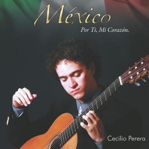 México Por Ti Mi Corazón