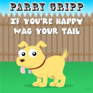 If You're Happy Wag Your Tail