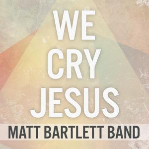 We Cry Jesus
