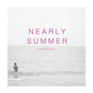 Nearly Summer