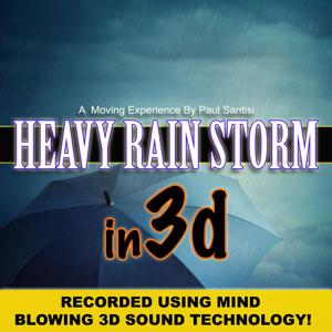 Heavy Rain Storm in 3d Sound a Moving Experience