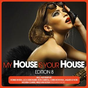 My House Is Your House - Edition 8