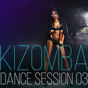 Kizomba Dance Session, Vol. 3