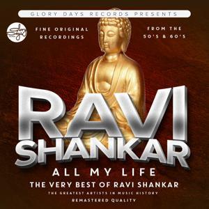 All My Life (The Very Best Of Ravi Shankar)