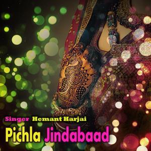 Pichhila Jindabad