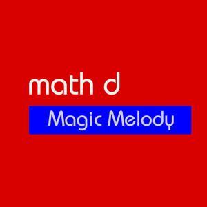 Magic Melody (Remixes)