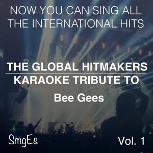 The Global  HitMakers: Bee Gees, Vol. 1