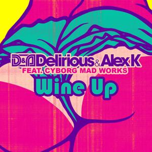 Wine up (feat. Cyborg Mad Works)