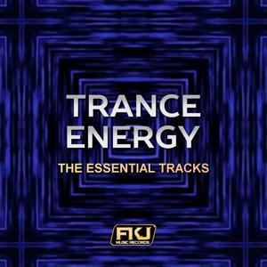 Trance Energy (The Essential Tracks)