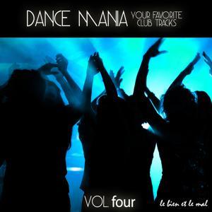 Dance Mania - Your Favorite Club Tracks, Vol. 4